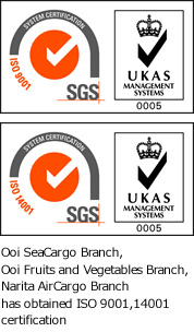 Ooi SeaCargo Branch,Ooi Fruits and Vegetables Branch, Narita AirCargo Branch has obtained ISO 9001,14001 certification